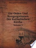 Die Orden Und Kongregationen Der Katholischen Kirche