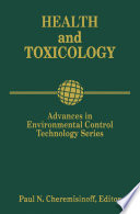 Advances in Environmental Control Technology  Health and Toxicology