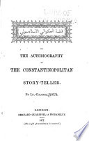Ki At Al Akaw T Al Isl Mb L Or The Autobiography Of The Constantinopolitan Story Teller