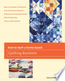 How to Start a Home based Quilting Business