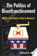 The Politics of Disenfranchisement