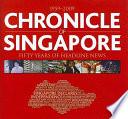 Chronicle of Singapore  1959 2009