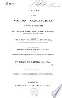 History of the Cotton Manufacture in Great Britain
