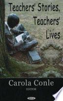 Teacher s Stories  Teacher s Lives