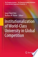 Institutionalization of World Class University in Global Competition