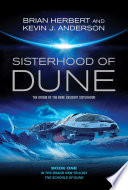 Sisterhood Of Dune : 83 years after the last of the thinking...