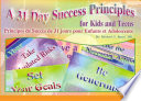 A 31 Day Success Principles for Kids and Teens