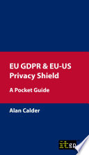 EU GDPR   EU US Privacy Shield