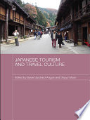 Japanese Tourism and Travel Culture