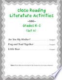 Close Reading Literature Activities for Grades K 1  Set A
