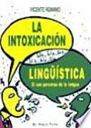 La intoxicación lingüística