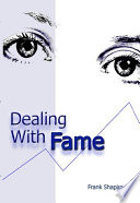 Dealing With Fame