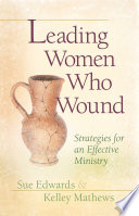 Leading Women Who Wound book