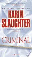 Criminal  with bonus novella Snatched