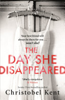 The Day She Disappeared Book