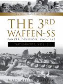 The 3rd Waffen-SS Panzer Division Totenkopf, 1943-1945 : 3rd ss-panzer-division