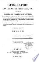 Géographie ancienne et historique composée d'après les cartes de d'Anville...