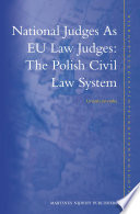 National Judges As EU Law Judges  The Polish Civil Law System