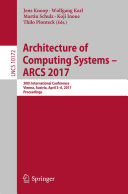 Architecture of Computing Systems - ARCS 2017