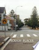 Rough Places