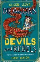 Dragons  Devils and Rebels