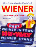 There Is More Than One Way to Spell Wiener Eating Establishments Nu Way Has Intentionally Misspelled The Word