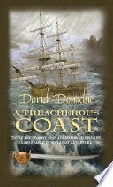 A Treacherous Coast : his old enemy, admiral hotham, has found...