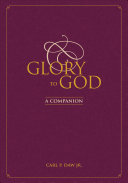 Ebook Glory to God: A Companion Epub Carl P. Jr. Daw Apps Read Mobile