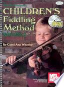 Children s Fiddling Method Volume 2