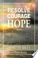 Resolve  Courage  Hope