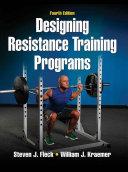 Designing Resistance Training Programs, 4E