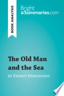 The Old Man and the Sea by Ernest Hemingway  Book Analysis