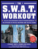 The S W A T  Workout