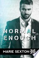 Normal Enough