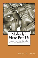 Nobody s Here But Us Book PDF