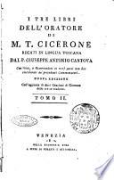 I tre libri dell Oratore di M  T  Cicerone recati in lingua toscana dal p  Giuseppe Antonio Cantova     Tomo 1    3