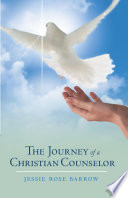 The Journey Of A Christian Counselor