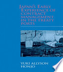 Japan s Early Experience of Contract Management in the Treaty Ports