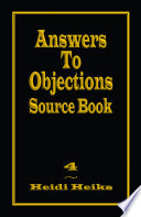 Answers to Objections Source Book To The Prophetic Periods Of