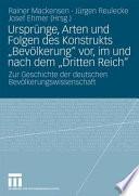 Urspr  nge  Arten und Folgen des Konstrukts  Bev  lkerung  vor  im und nach dem  Dritten Reich