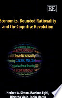 Economics Bounded Rationality And The Cognitive Revolution