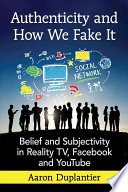Authenticity and How We Fake It
