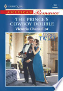The Prince s Cowboy Double