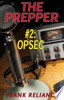 The Prepper 2 Opsec