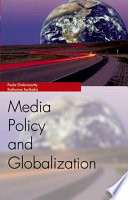 Media Policy and Globalization
