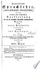 Franz  sische Sprachlehre  Grammaire Fran  oise  in einer neuen und fasslichen Darstellung