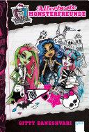 Monster High (1). Allerbeste Monsterfreunde