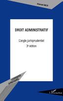 Droit administratif  L   angle jurisprudentiel   3e   dition