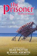 The Prisoner: Shattered Visage