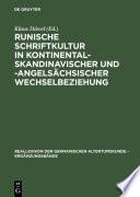 Runische Schriftkultur in kontinental-skandinavischer und -angelsächsischer Wechselbeziehung